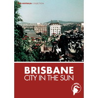 Brisbane - City in the Sun