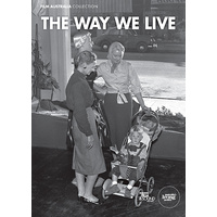 Way We Live, The