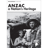 Anzac - A Nation's Heritage