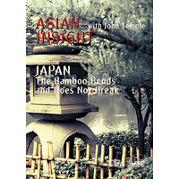 Asian Insight:  Japan - The Bamboo Bends and Does Not Break