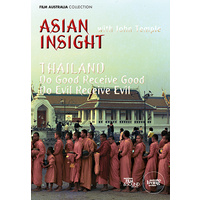 Asian Insight: Thailand - Do Good Receive Good, Do Evil Receive Evil