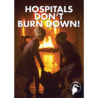 Hospitals Don't Burn Down!