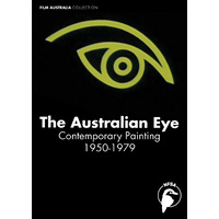 Australian Eye, The: Contemporary Painting 1950-1979