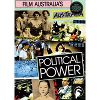 Film Australia's Australia: Political Power