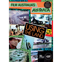 Film Australia's Australia: Using the Land
