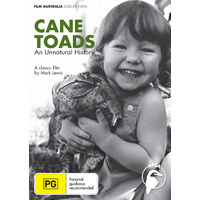 Cane Toads - An Unnatural History