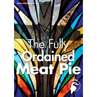 Fully Ordained Meat Pie, The