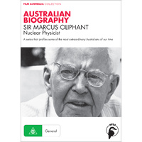 Australian Biography: Sir Marcus Oliphant