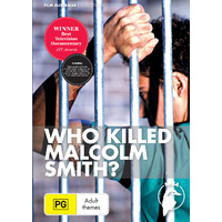 Who Killed Malcolm Smith?