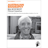 Australian Biography: Bill Roycroft