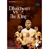 Dhakiyarr vs the King