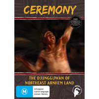 Ceremony - The Djungguwan of Northeast Arnhem Land