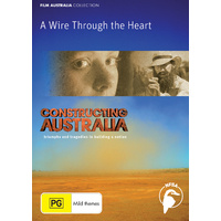 Constructing Australia: A Wire Through the Heart