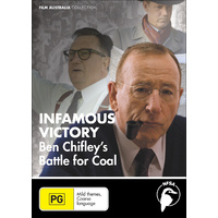Infamous Victory - Ben Chifley's Battle for Coal