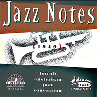 Jazz Notes (1949) Fourth Australian Jazz Convention