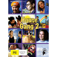 House Gang Series 2