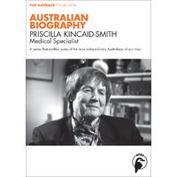 Australian Biography: Priscilla Kincaid-Smith