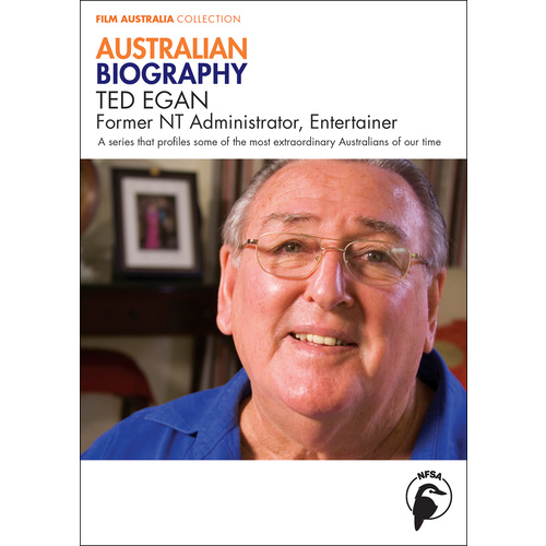 Australian Biography: Ted Egan